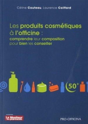 Les produits cosmétiques à l'officine-le moniteur des pharmacies-9782375190234