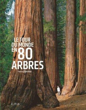 Le tour du monde en 80 arbres-epa-9782376710561
