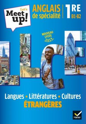 Let's Meet up ! - Anglais LLCE - hatier - 9782401054189