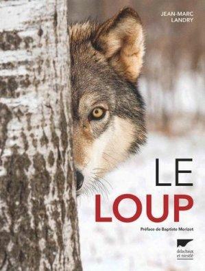 Le loup - delachaux et niestle - 9782603024539