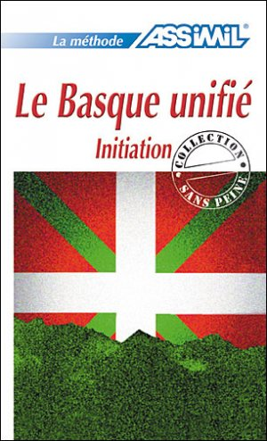 Le Basque Unifié - Initiation - assimil - 9782700501919