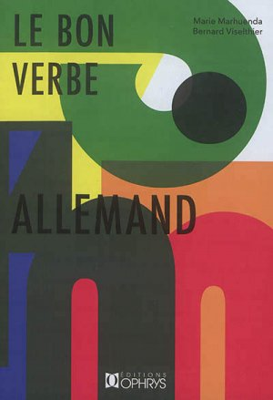 LE BON VERBE ALLEMAND -OPHRYS-9782708014817