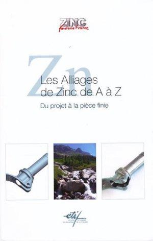Les alliages de Zinc de A à Z-etif-9782711902323