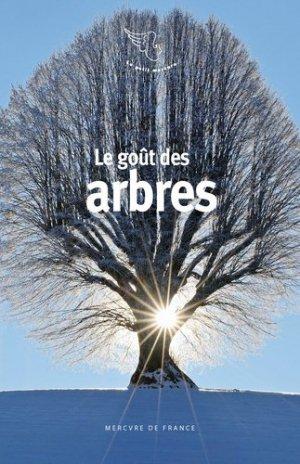 Le goût des arbres - mercure de france - 9782715249431