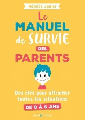 Le manuel de survie des parents - intereditions - 9782729620394