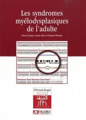 Les syndromes myélodysplasiques de l'adulte-john libbey eurotext-9782742007950