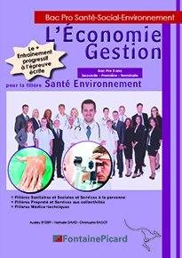 L'Économie Gestion pour la filière Santé Environnement-fontaine picard-9782744629860