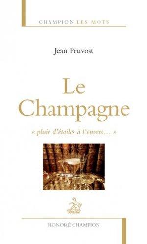 Le Champagne - 'Pluie d'étoiles à l'envers...'-honore champion-9782745328731