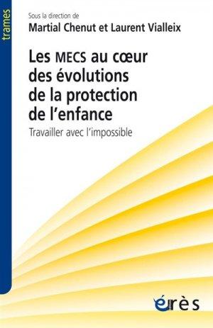 Les MECS au cour des évolutions de la protection de l'enfance-eres-9782749257686