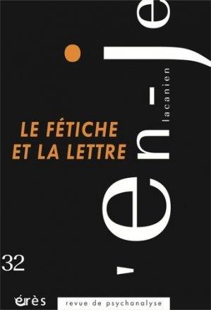 Le fétiche et la lettre - Erès - 9782749264141