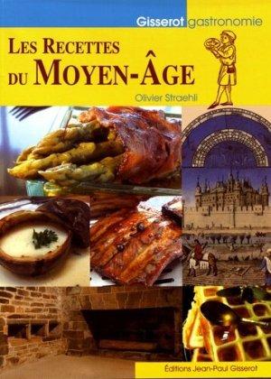 Les recettes du Moyen Age - gisserot - 9782755808230