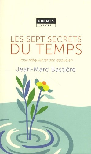 Les sept secrets du temps-Points-9782757874233