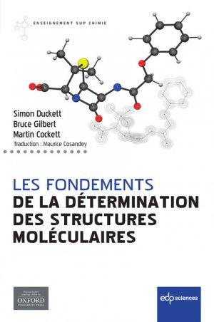 Les fondements de la détermination des structures moléculaires-edp sciences-9782759821006