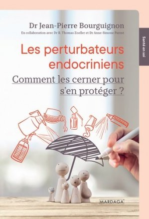 Les perturbateurs endocriniens-mardaga-9782804707392