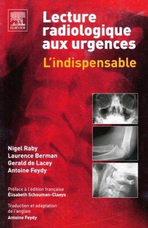 Lecture radiologique aux urgences - elsevier / masson - 9782842996864