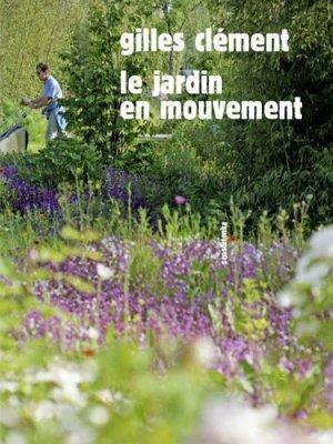 Le jardin en mouvement - sens et tonka - 9782845342682