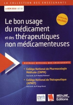 Le bon usage du médicament et des thérapeutiques non médicamenteuses-med-line-9782846781473