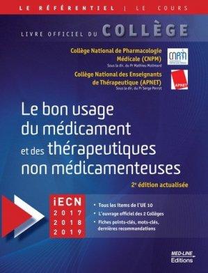 Le bon usage du médicament et des thérapeutiques non médicamenteuses - med-line - 9782846781879
