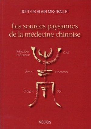 Les sources paysannes de la médecine chinoise-medicis-9782853276573