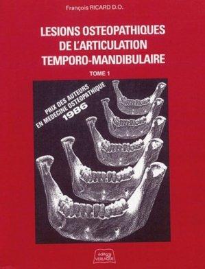 Lésions ostéopathiques de l'articulation temporo-mandibulaire Tome 1-de verlaque-9782876440098