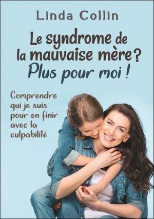 Le syndrome de la mauvaise mère ?-dauphin blanc-9782897881955