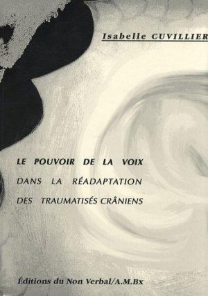 Le pouvoir de la voix dans la réadaptation des traumatisés crâniens-du non verbal-9782906274747