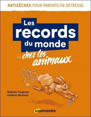 Les records du monde… chez les animaux-la salamandre-9782940584390