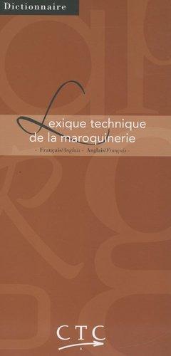 Lexique technique de la maroquinerie-ctc-9782950597090