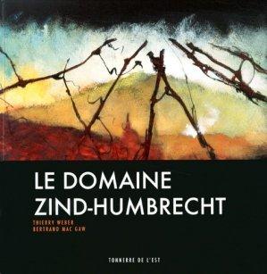 Le domaine Zind-Humbrecht - tonnerre de l'est - 9782954031606
