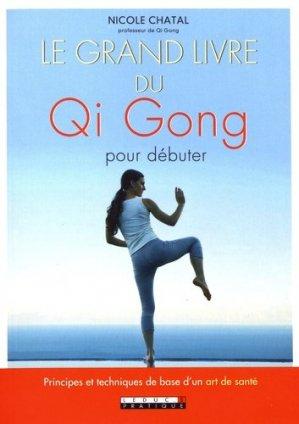 Le grand livre du Qi Gong pour débuter-leduc.s-9791028510350