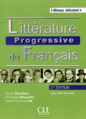 LITTERATURE PROGRESSIVE FRANCAIS 2ED -cle international-9782090380729