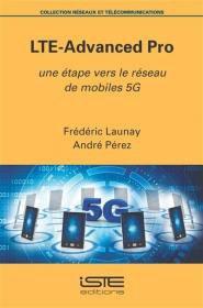 LTE-Advanced Pro - iste - 9781784055776