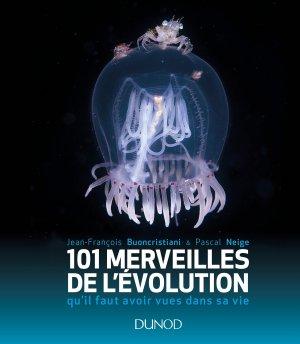 101 merveilles de l'évolution-dunod-9782100751853