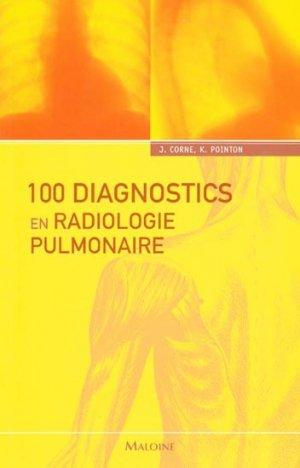 100 Diagnostics en radiologie pulmonaire-maloine-9782224031565