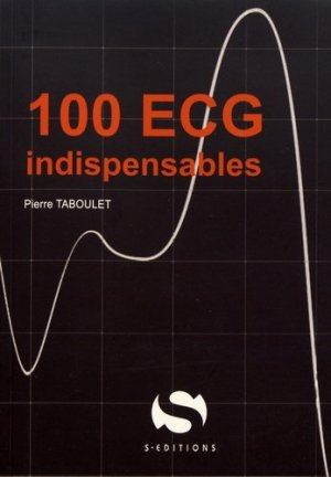 100 ECG indispensables-s editions-9782356401830