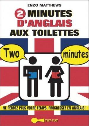 2 MINUTES ANGLAIS TOILETTES -TUT TUT-9782367041186