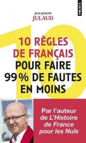 10 règles de français pour faire 99 % de fautes en moins-points-9782757873083
