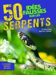 50 idées fausses sur les serpents-quae-9782759227952