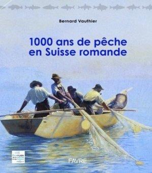 1000 ans de pêche en Suisse romande-favre-9782828916749