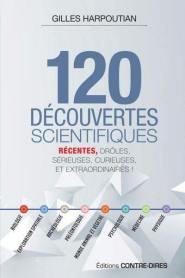 120 découvertes scientifiques - contre dires - 9782849334980