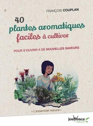 40 plantes aromatiques faciles à cultiver-jouvence-9782889531899