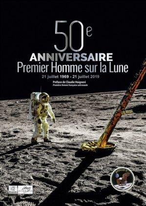 50e anniversaire du premier Homme sur la Lune - elina - 9782919386031