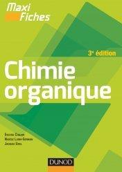 Maxi fiches de Chimie organique - 3e édition - dunod - 9782100727476