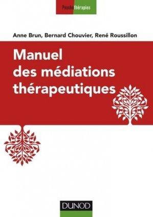 Manuel des médiations thérapeutiques-dunod-9782100769179