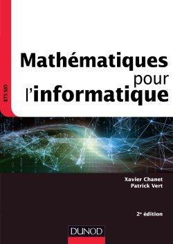 Mathématiques pour l'informatique - dunod - 9782100779598