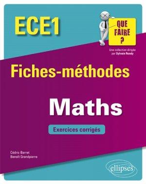 Mathématiques ECE1 - Fiches-méthodes et exercices corrigés-ellipses-9782340026117