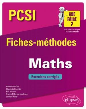 Maths PCSI - Fiches-méthodes et exercices corrigés-ellipses-9782340026940