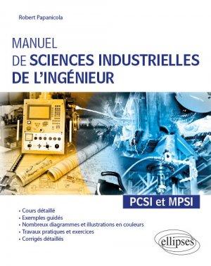 Manuel de sciences industrielles de l'ingénieur PCSI et MPSI-ellipses-9782340030039