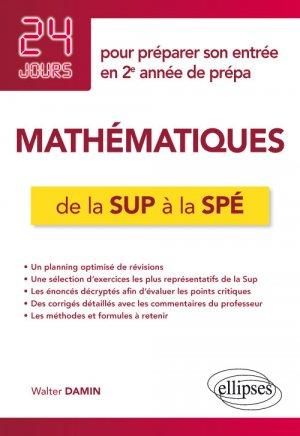 Mathématiques de la Sup à la Spé-ellipses-9782340030916