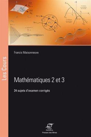 Mathématiques 2 & 3 - presses des mines - 9782356712301